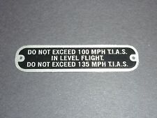 "Aeronca Style, 7DC, C85 ""DO NOT EXCEED 100MPH..."" Placard, Replica Part"