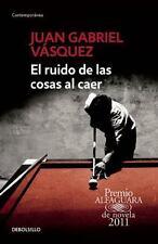 El ruido de las cosas al caer (The Sound of Things Falling): By Vásquez,...