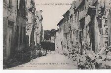 La Grande Guerre 1914-16 - Bombardement de VERDUN - Une Rue