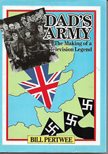Dad's Army The Making of a Television Legend by Bill Pertwee vgc d/j 1989 1st ed