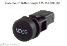 Bouton Interrupteur Mode Switch Select Bottum Piaggio MP3 400 500 ( 58255R)