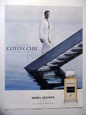 PUBLICITE-ADVERTISING :  Daniel HECHTER Coton Chic  2014 James Denton,Parfum