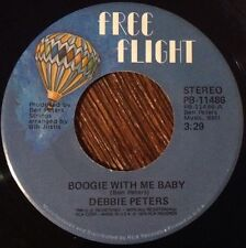 DEBBIE PETER/ Boogie With Me Baby 45 Rare 70s Soul On Free Flight