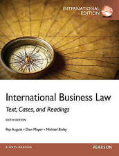 International Business Law: Text, Cases, and Readings by Ray A. August, Michael B. Bixby, Don Mayer (Paperback, 2012)