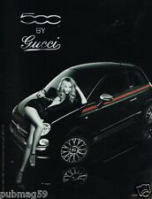 Publicité advertising 2011 Fiat 500 By Gucci avec Kate Moss