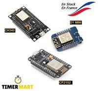NodeMCU ESP8266 CH340 / CP2102 / D1 MINI ESP12E pour Arduino Raspberry TimerMart