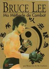 BRUCE LEE : MA METHODE DE COMBAT - KUNG-FU - ARTS MARTIAUX - BUDO EDITIONS