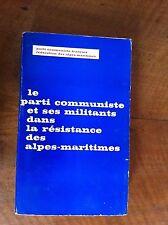 BURLANDO : Le Parti Communiste ... dans la résistance des Alpes Maritimes. 1974