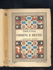 Trilussa  Ommini e bestie - Mondadori 1930 AUTOGRAFO TRILUSSA R