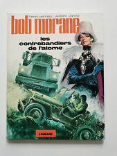 EO 1974 (bel état) - Bob Morane 15 (les contrebandiers de l'atome) - Vance