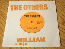 """THE OTHERS - WILLIAM    7"""" VINYL PS"""