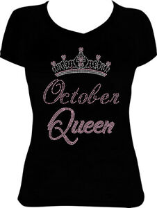 October Queen Crown Bling Shirt, Birthday Bling Rhinestone Shirt 10BD6
