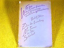 Rudolf Steiner - Zeiten der Erwartung. Neue Formen der alten Schönheit - 1935