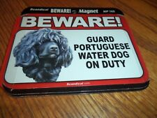 Beware Portuguese Water Dog On Duty Magnet