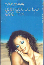 DES'REE YOU GOTTA BE 1999  MIX CASSETTE single 2 TRACK Soul Neo-Soul  UK Sony