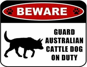 Beware Guard Australian Cattle Dog (Silhouette) on Duty Laminated Dog Sign
