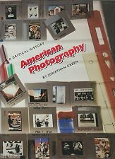 American Photography - A critical History by Jonathan Green