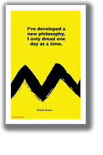 I Only Dread One Day at a Time - Charlie Brown - NEW Funny Peanuts POSTER hu457