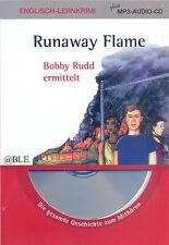 Englisch Lernkrimi - Runaway Flame + plus MP3 Audio CD + Lesen + Hören + Lernen
