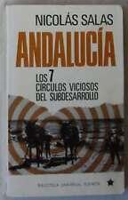 ANDALUCÍA: LOS 7 CÍRCULOS VICIOSOS DEL SUBDESARROLLO - NICOLAS SALAS -VER INDICE