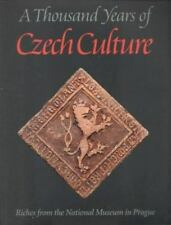 A Thousand Years of Czech Culture: Riches from the National Museum in Prague