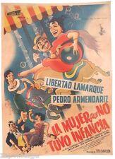 Vtg Mexican Movie Poster 1957 La Mujer Que No Tuvo Infancia (Libertad Lamarque)
