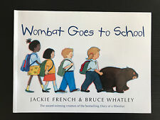 Brand New Wombat Goes To School by Jackie French Soft Cover Picture Story Book