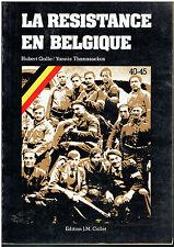 LA RESISTANCE EN BELGIQUE - 40-45   - H. GALLE - YANNIS THANASSEKOS