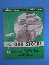 Gun Stock Gunstock Sales Inc Catalog #57 1940s Advertising
