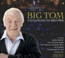 Big Tom – The Pleasure Has Been Mine