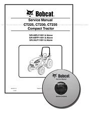 Bobcat CT225 CT230 CT235 Compact Tractor Repair Service Manual CD + DL 6987029