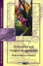 Hexensalben und Nachtschattengewächse   Medizin und Zaubermittel   Ochsner