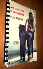 """""""Los Placeres de Anastasia"""" - Anna Garcia (2004, Paperback) [Spiral-Bound]"""