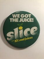 "VTG 1985 SLICE We Got the Juice advertising pin button Pepsi 3"" Pizza Hut flair"