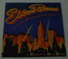 "ELBOW BONES & THE RACKETEERS 12"" A NIGHT IN NEW YORK 1983 VERY GOOD 12EA165"