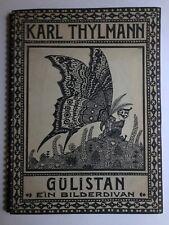 Karl Thylmann Gülistan, Illustrierte Bücher, Kunst,