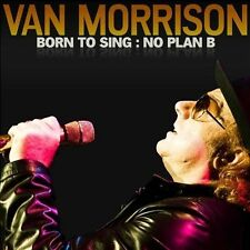VAN MORRISON CD - BORN TO SING: NO PLAN B (2012) - NEW UNOPENED - ROCK