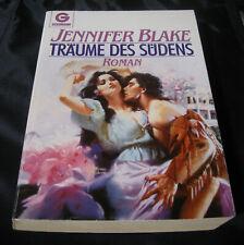 Träume des Südens   -   Jennifer Blake   -   historische Liebesromane