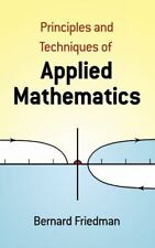 Dover Books on Mathematics: Principles and Techniques of Applied Mathematics by