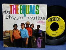 THE EQUALS Viva Bobby Joe / Instant love PRESIDENT 14402 AT Germany press