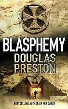 BLASPHEMY by Douglas Preston : WH4-B95 : PBS659 : NEW BOOK