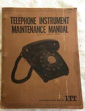 Telephone Instrument Maintenance Manual- ITT Telecommunications Division (1970)