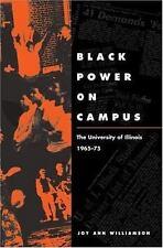 Black Power on Campus: The University of Illinois, 1965-75, WIlliamson, Joy Ann,