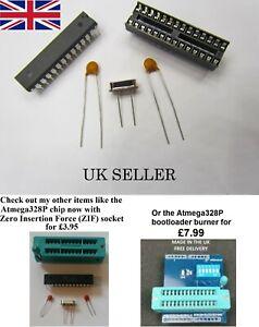 ATMEGA328P with bootloader + 28 DIL socket + 16MHz crystal + 2 x 22pf capacitors