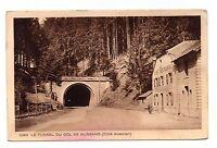 88 - cpa - COL DE BUSSANG - Le tunnel côté alsacien  (C3873)