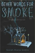 Other Words for Smoke, Griffin, Sarah Maria