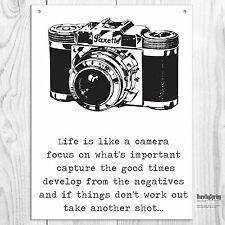Life Is Like A Camera Inspirational Metal Sign Retro Tin Plaque Black White
