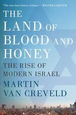 The Land of Blood and Honey: The Rise of Modern Israel-ExLibrary