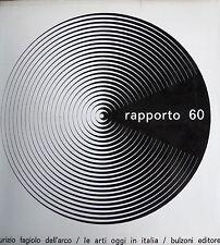 rapporto 60 Maurizio Fagiolo dell'Arco Le arti oggi in Italia 1966 Bulzoni Edit.