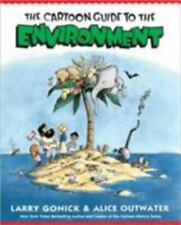 Cartoon Guide to the Environment by Alice Outwater; Larry Gonick